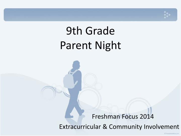 9th grade parent night n.