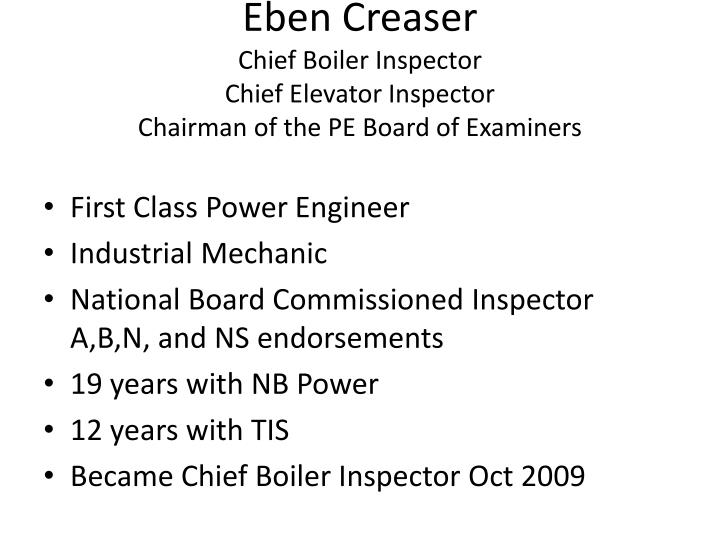 eben creaser chief boiler inspector chief elevator inspector chairman of the pe board of examiners n.