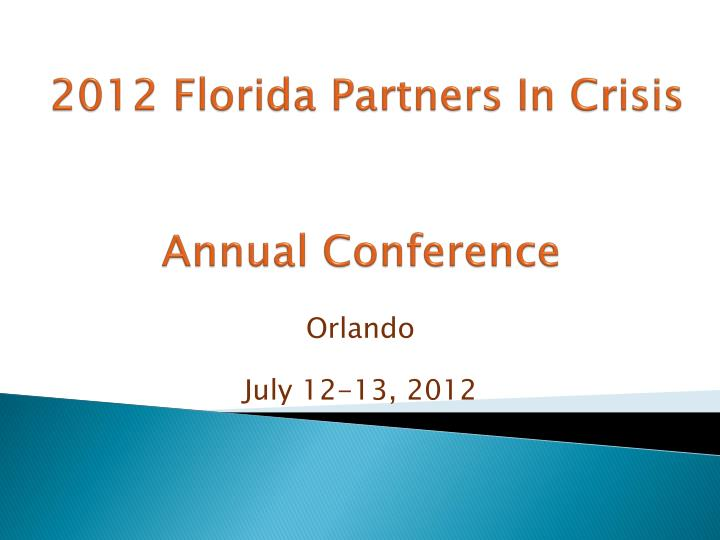2012 florida partners in crisis annual conference n.