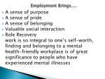 employment brings
