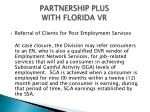 partnership plus with florida vr