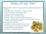friday 23 july 1943