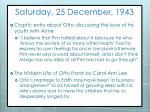 saturday 25 december 1943