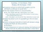 sunday 17 october 1943 friday 29 october 1943