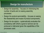 design for manufacture