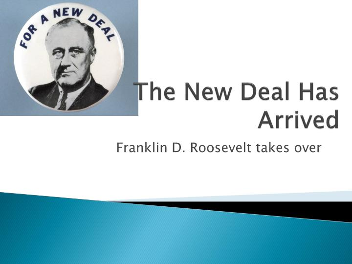 the new deal has arrived n.