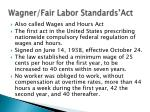 wagner fair labor standards act