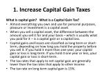 1 increase capital gain taxes