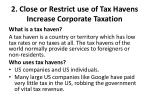 2 close or restrict use of tax havens increase corporate taxation