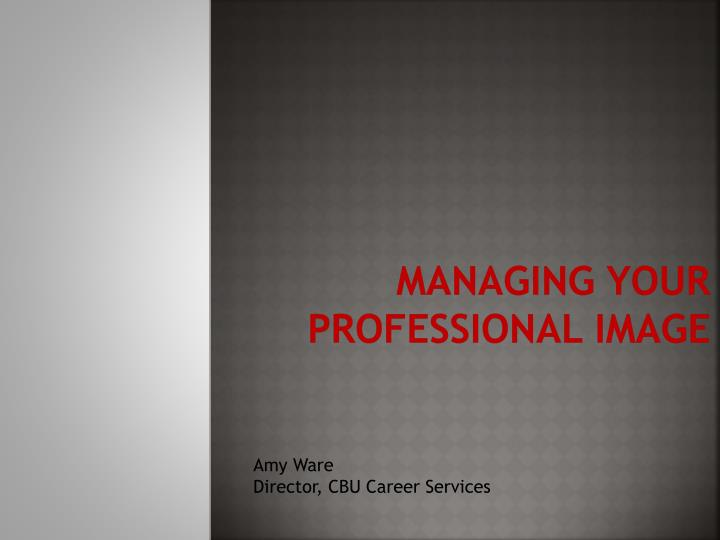 managin g your professional image n.