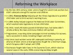 reforming the workplace