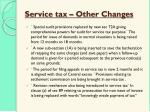 service tax other changes