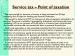 service tax point of taxation