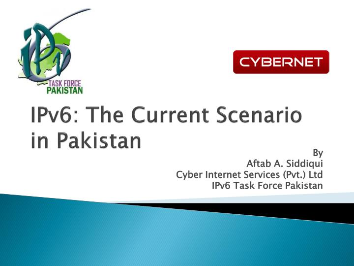 ipv6 the current scenario in pakistan n.