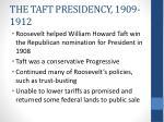 the taft presidency 1909 1912
