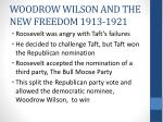 woodrow wilson and the new freedom 1913 1921