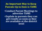 an important way to keep parents up to date is tams
