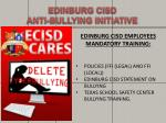 edinburg cisd anti bullying initiative3