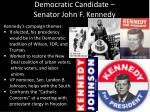 democratic candidate senator john f kennedy