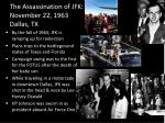 the assassination of jfk november 22 1963 dallas tx