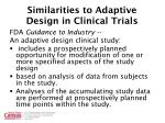 similarities to adaptive design in clinical trials
