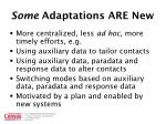 some adaptations are new