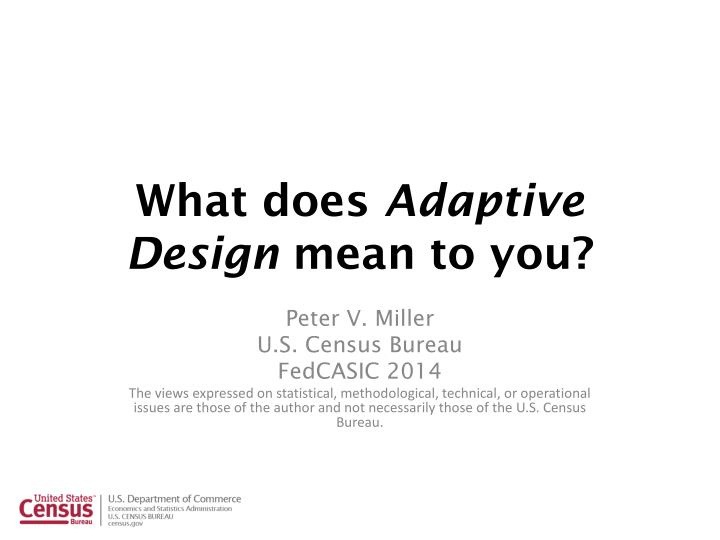what does adaptive design mean to you n.