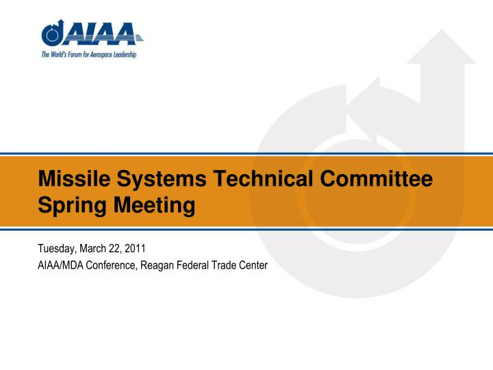 missile systems technical committee spring meeting n.