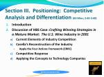 section iii positioning competitive analysis and differentiation 60 mins 2 40 3 40
