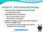 section iv tivo partnership strategy