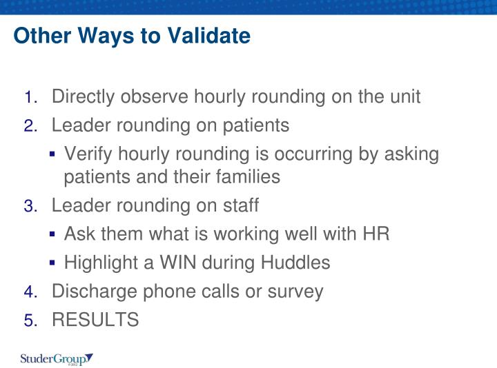 Other Ways to Validate