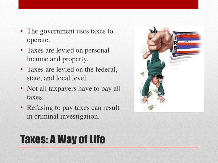 Taxes a way of life