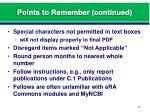 points to remember continued