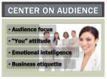 center on audience