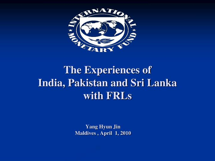 the experiences of india pakistan and sri lanka with frls n.