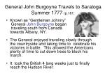 general john burgoyne travels to saratoga summer 1777 p 181