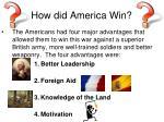 how did america win