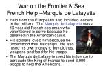 war on the frontier sea french help marquis de lafayette