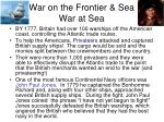 war on the frontier sea war at sea