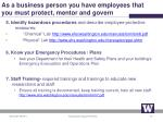 as a business person you have employees that you must protect mentor and govern1