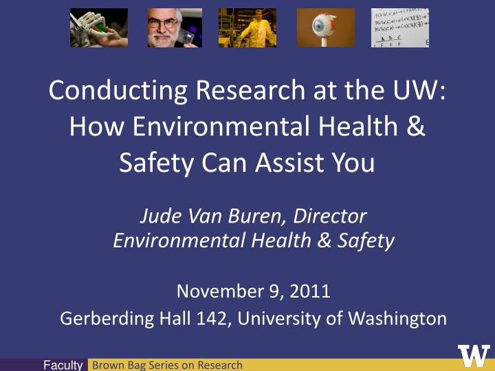 conducting research at the uw how environmental health safety can assist you n.