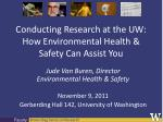 conducting research at the uw how environmental health safety can assist you