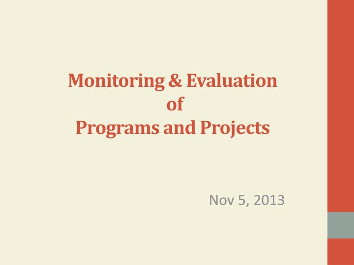 monitoring evaluation of programs and projects n.