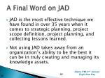 a final word on jad