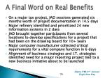 a final word on real benefits