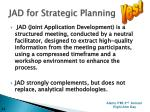 jad for strategic planning