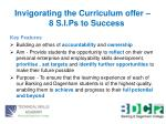 invigorating the curriculum offer 8 s i ps to success