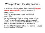 who performs the risk analysis