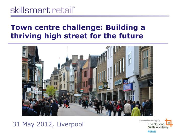 town centre c hallenge building a thriving high street for the future n.