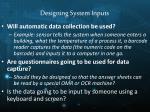 designing system inputs2